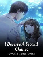 I Deserve a Second Chance