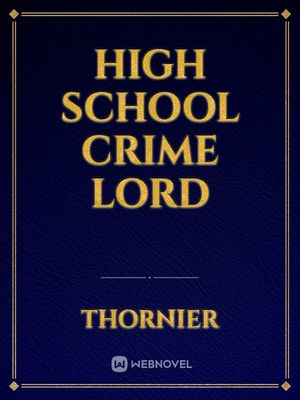 High School Crime Lord
