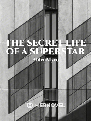 The Secret Life Of A Superstar