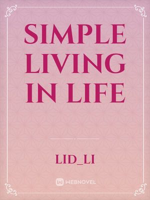Simple Living in Life