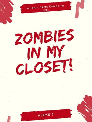 Zombies In My Closet