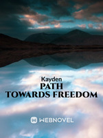 PATH TOWARDS FREEDOM