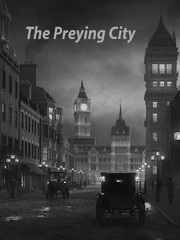 The Preying City