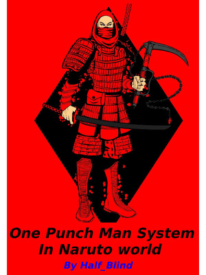 One Punch Man System In Naruto World