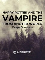 Harry Potter and the Vampire From Another World