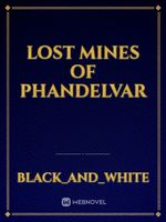 Lost Mines of Phandelvar