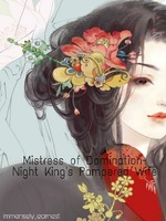 Mistress of Domination- Night King's Pampered Wife