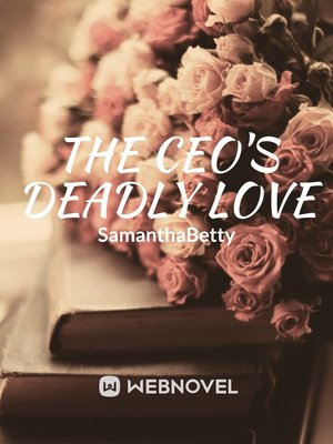 The CEO's Deadly Love