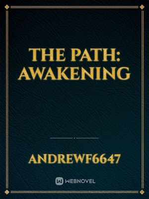 The Path: Awakening