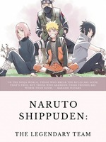 Naruto Shippuden: The Legendary Team