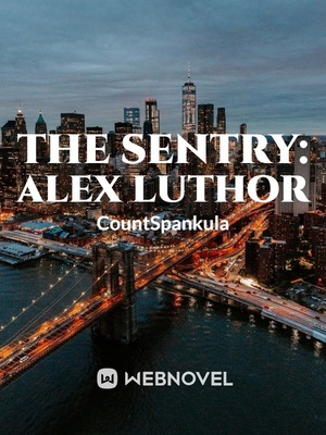 THE SENTRY: ALEX LUTHOR