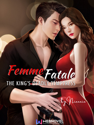 Femme Fatale: The King's Deadly Temptress