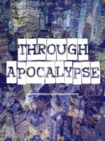 Through Apocalypse (BL)