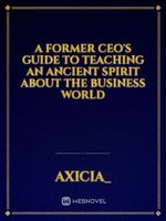 A Former CEO's Guide to Teaching an Ancient Spirit About the Business World
