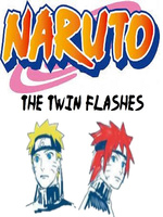 Naruto: The Twin Flashes
