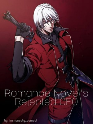 Romance Novel's Rejected CEO