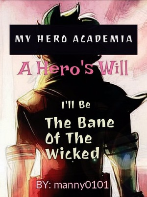 My Hero Academia: A Hero's Will