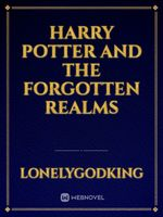Harry Potter and the Forgotten Realms