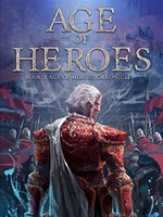 Age of Heroes ( Age of Heroes Chronicles)