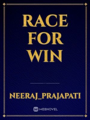 Race for win