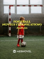 Football novels - King of Dribbling (Translation)