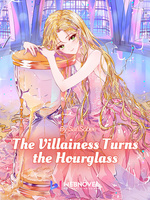 The Villainess Turns the Hourglass