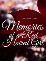 Memories of a Red Haired Girl