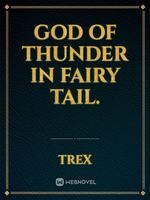 God of Thunder In Fairy tail