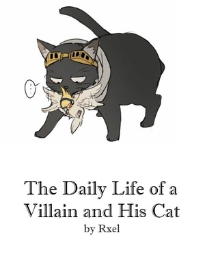 The Daily Life of a Villain and His Cat (BL)
