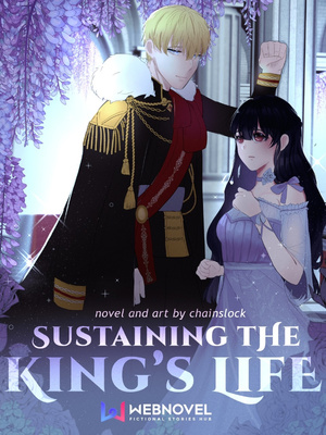 Sustaining the King's Life