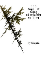 365 days of doing absolutely nothing