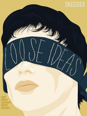 Loose Ideas