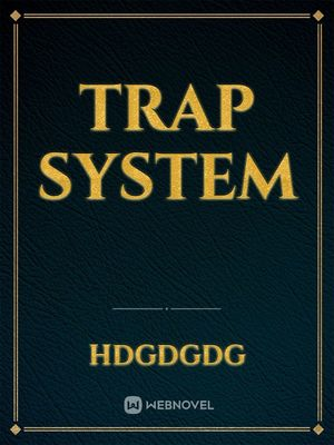 trap system