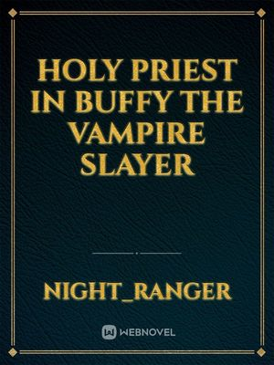 Holy Priest in Buffy the Vampire Slayer