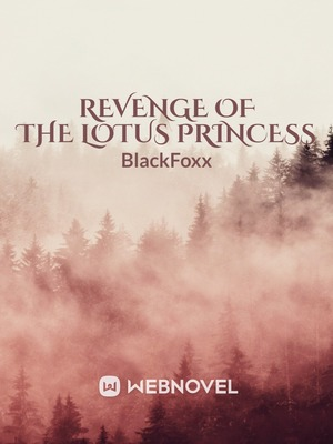 Revenge Of The Lotus Princess