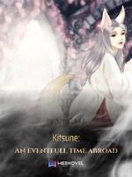 Kitsune - An eventfull time abroad