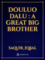 douluo dalu : A great big brother