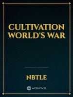 Cultivation World's War