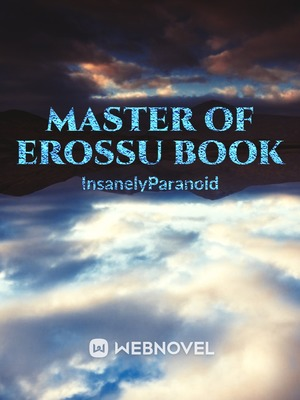 Master Of Erossu Book