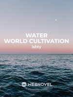 Water World Cultivation