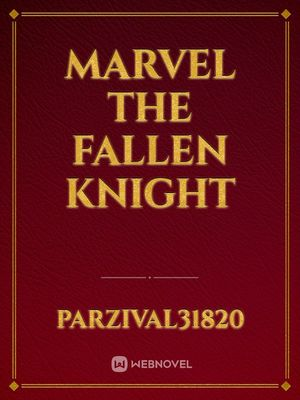MARVEL The Fallen Knight