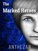 The Marked Heroes