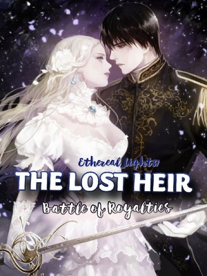 THE LOST HEIR: Battle of Royalties