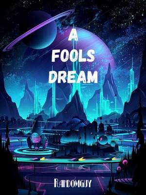 A Fool's Dream