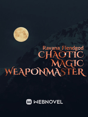Chaotic Magic Weaponmaster