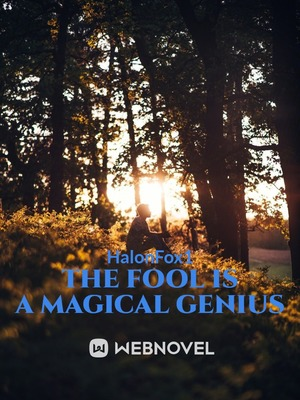The Fool Is a Magical Genius