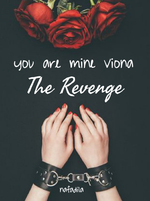 You are mine , Viona