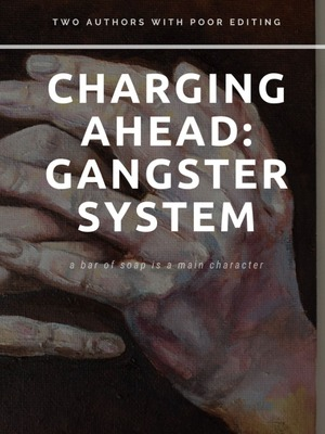 Charging Ahead: Gangster system