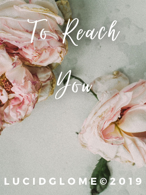 To Reach You