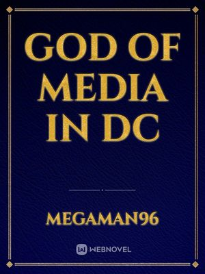 God of Media in DC